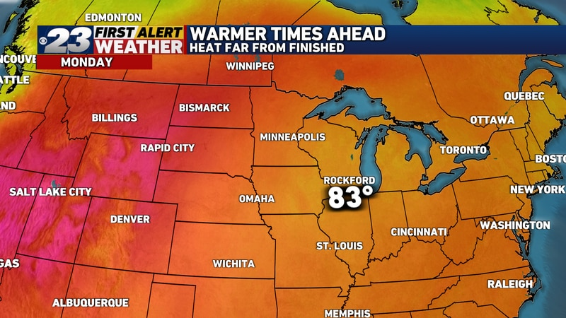 It won't be hot by any means Monday, but temperatures will warm up a notch or two.