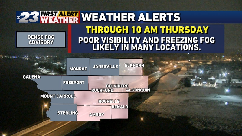 Areas to the west and north of Rockford are those under a Dense Fog Advisory through mid to...