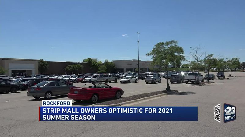 Owners at area strip malls are optimistic for the 2021 summer season.
