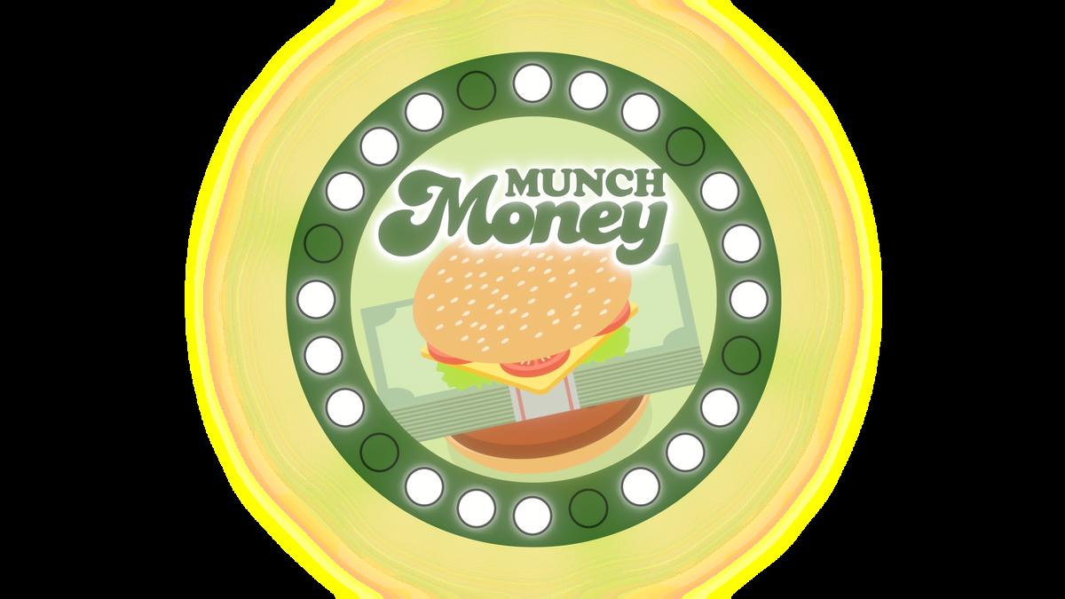 MUNCH MONEY 2021