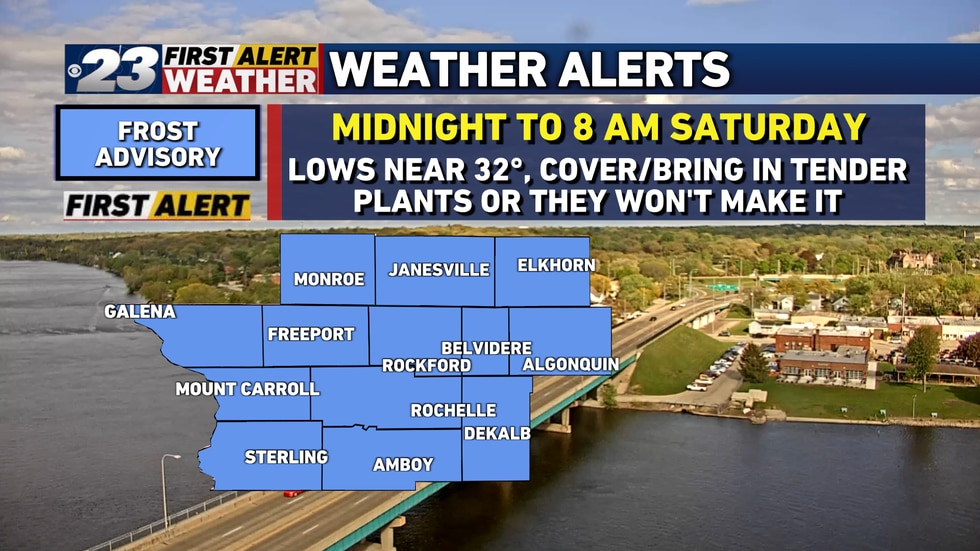 A Frost Advisory goes in place at midnight for Saturday morning for the entire Stateline.