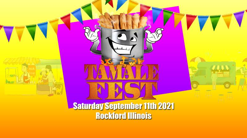 5th Annual Tamale Fest returns to Rockford Saturday
